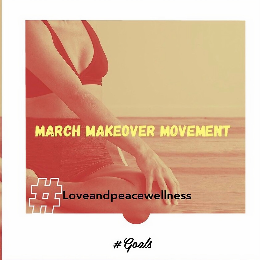 March Makeover Movement