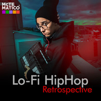 Mctematico to release Lo-Fi Hip Hop Album: RETROSPECTIVE on 6/21/2019