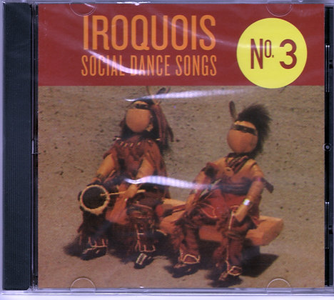 Iroquois Social Dance Songs CD #3