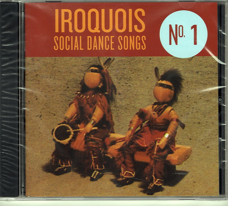 Iroquois Social Dance Songs CD #1