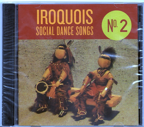 Iroquois Social Dance Songs CD #2