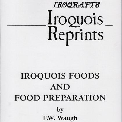 Iroquois Foods & Food Preparation