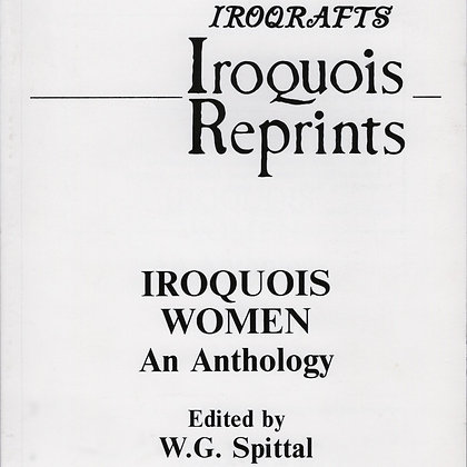 Iroquois Women An Anthology