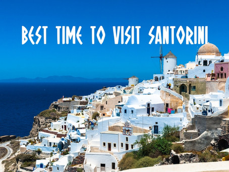 The Best Time To Visit Santorini And Why To Avoid August