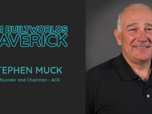 Steve Muck Named Builtworlds Maverick