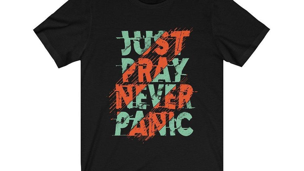 Just Pray Never Panic