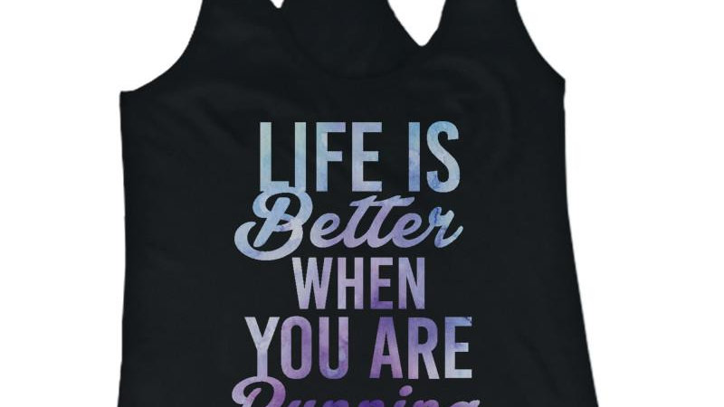Life Is Better When You Are Running Women's Cute Workout Tank Top Gym Tanks