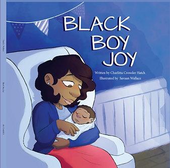 Black Boy Joy by Charlitta Hatch (Saavan Walker, Illustrator)