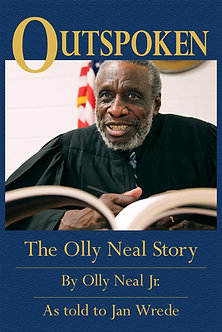Outspoken:  The Olly Neal Story by Olly Neal Jr.