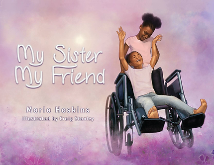 My Sister My Friend by Maria Hoskins
