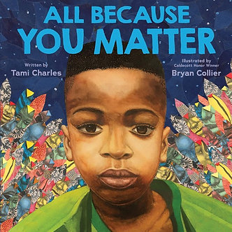 All Because of You by Diana Murray & Bryan Collier