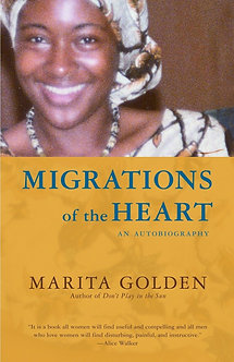 Migrations of the Heart: An Autobiography By Marita Golden