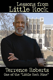 Lessons from Little Rock by Terrence Roberts