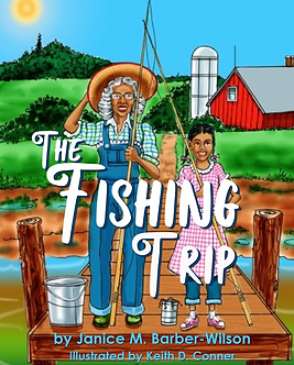 The Fishing Trip by Janice M. Barber-Wilson