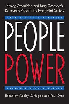People Power Edited By Wesley C. Hogan and Paul Ortiz