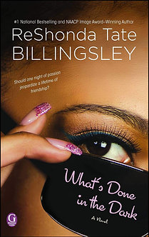What's Done in the Dark by ReShonda Billingsley