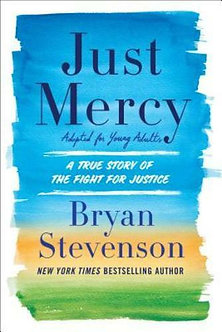 Just Mercy (Adapted for Youth) by Bryan Stevenson
