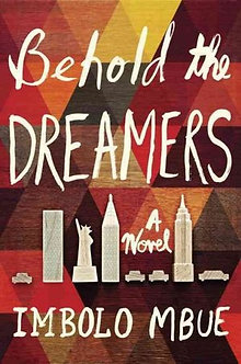 Behold the Dreamers pb by Imbolo Mbue