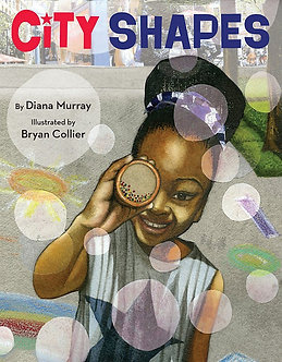 City Shapes by Diana Murray & Bryan Collier