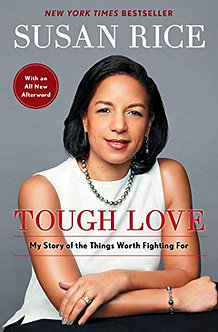 Tough Love My Story of the Thi by Susan Rice