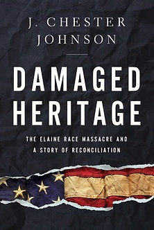 Damaged Heritage by J. Chester Johnson