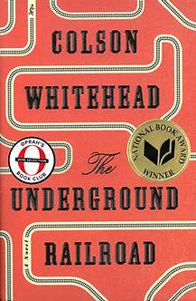 Underground Railroad HC by Whitehead