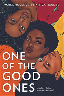 One of the Good Ones by Maika Moulite & Maritza Moulite