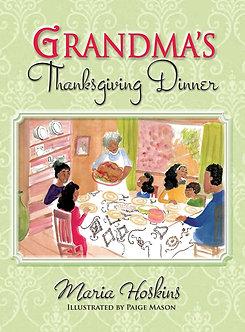 Grandma's Thanksgiving Dinner by Maria Hoskins/(Paige Mason)