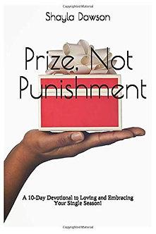 Prize, Not Punishment by Shayla Dawson
