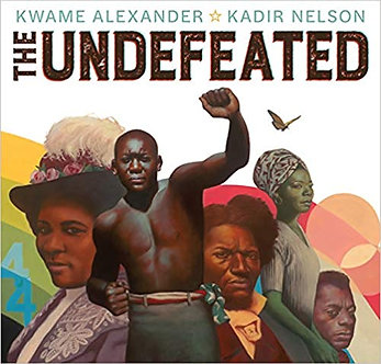 The Undefeated by Kwame Alexander/(Kadir Nelson)