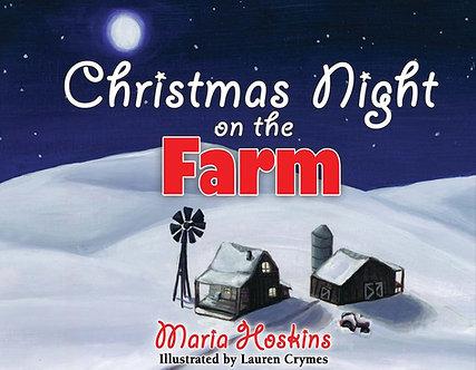 Christmas Night on the Farm by Maria Hoskins/(Rex DeLoney)