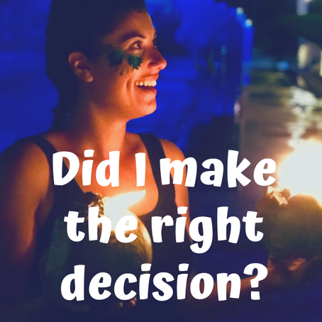 Travel: Did I make the right decision?