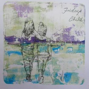 Fridays Child.