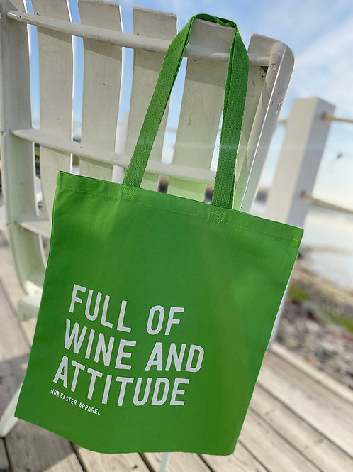 Noreaster Apparel saucy tote that says full of wine and attitude, in lime green, front view