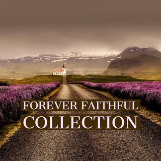 Forever Faithful Collection