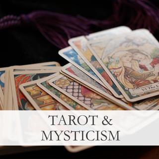 Tarot & Mysticism