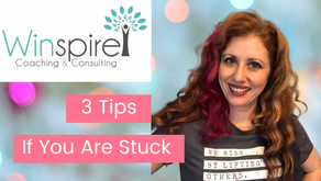 3 Things You Can Do If You Are Feeling Stuck