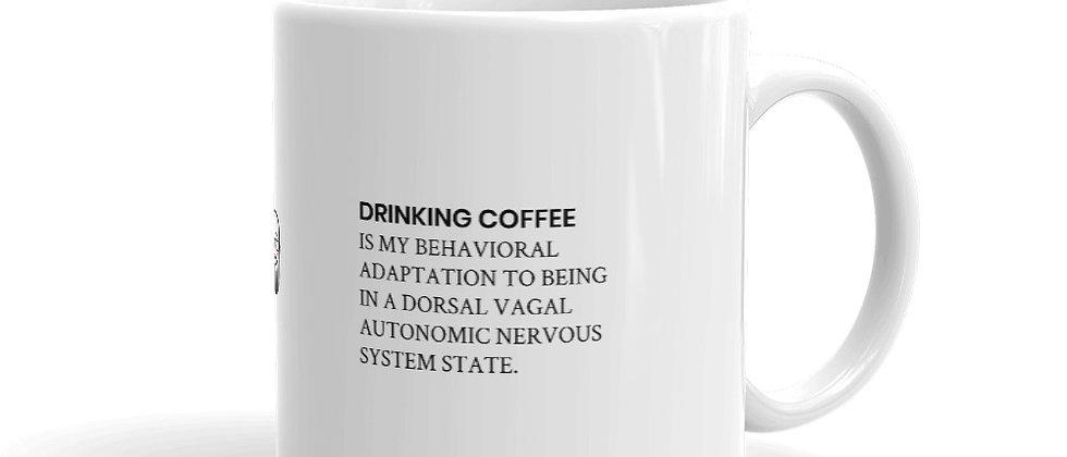 Coffee is My Behavioral Adaptation Mug