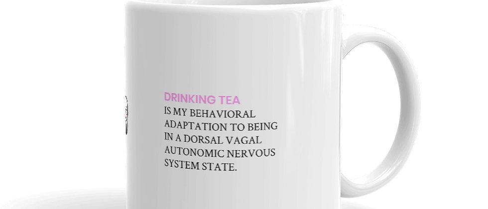 Drinking Tea is My Behavioral Adaptation Mug