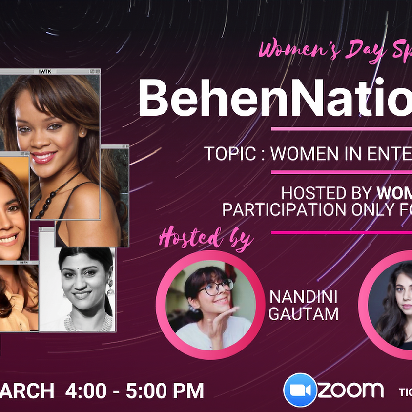 BehenNation : Women in Entertainment by IWTK