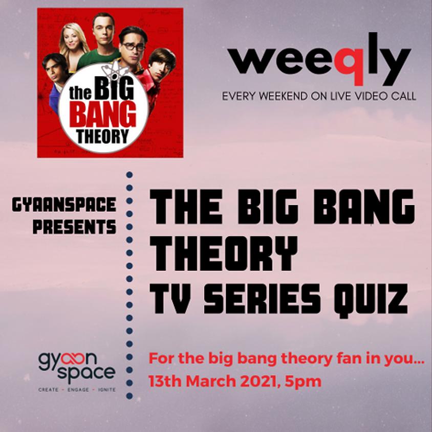 The Big Bang Theory- TV Series Quiz