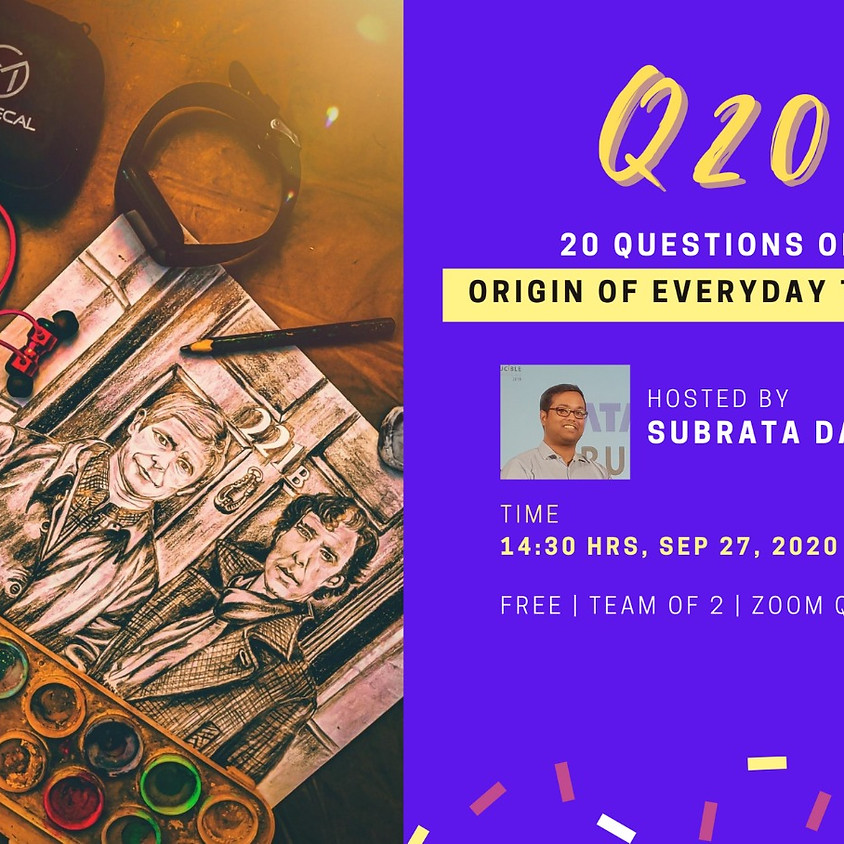 Q20 - Origin Of Everyday Things