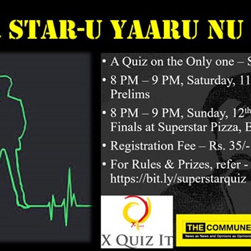 Super Star-U Yaaru Nu Ketta