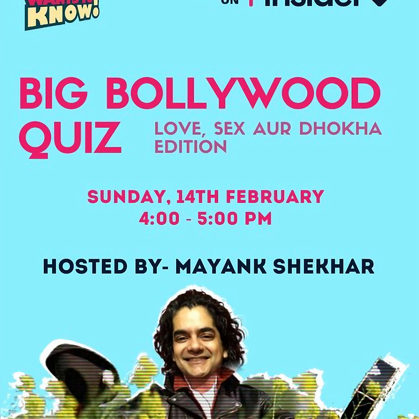 The Big Bollywood Quiz : Love, Sex aur Dhoka Edition by IWTK