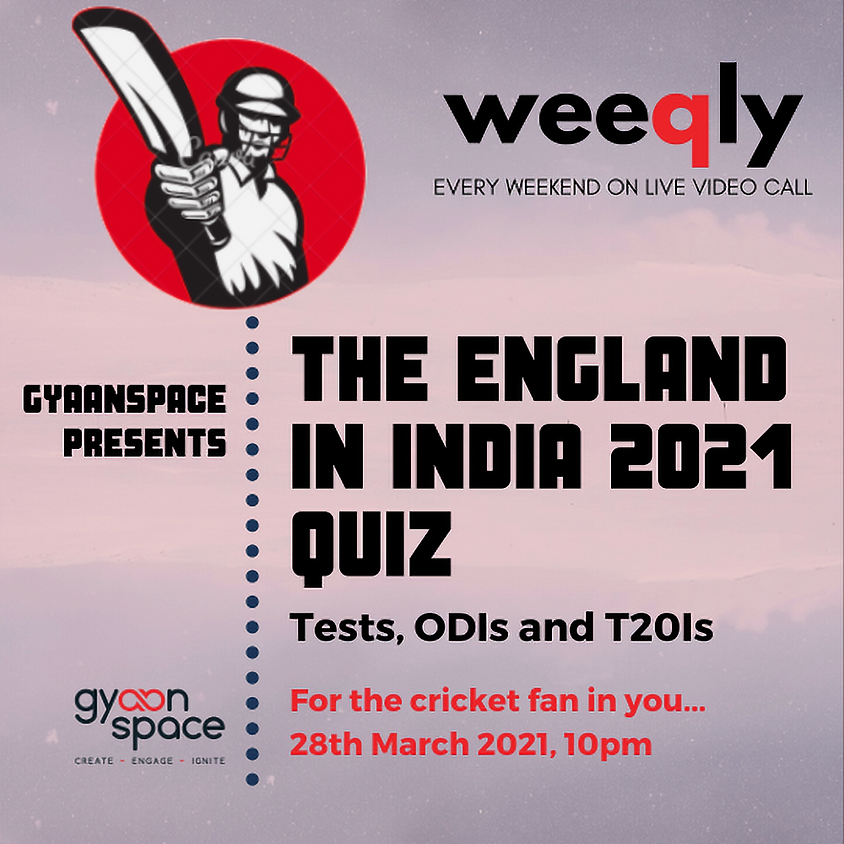 The England in India 2021 Quiz
