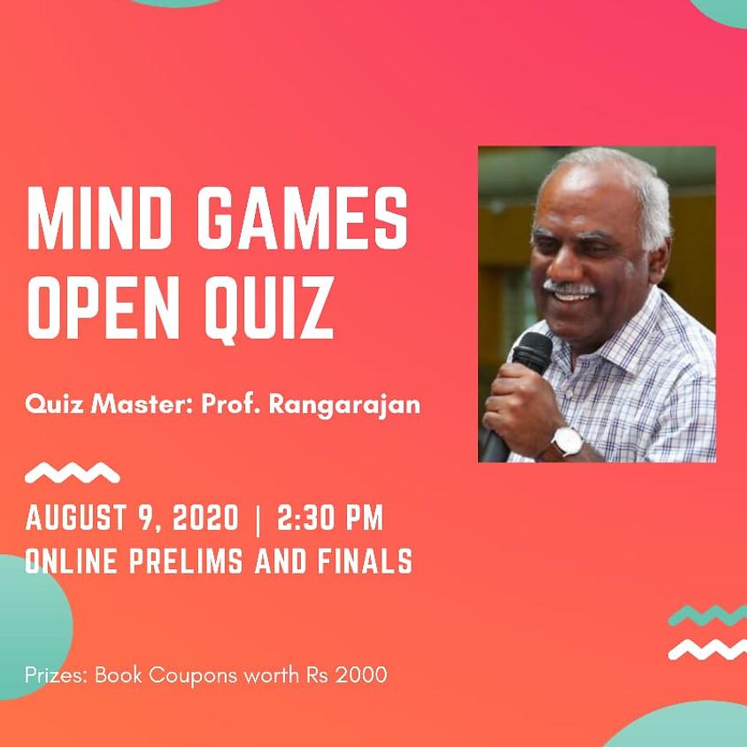 Mind Games Open Quiz   By Prof. Rangarajan