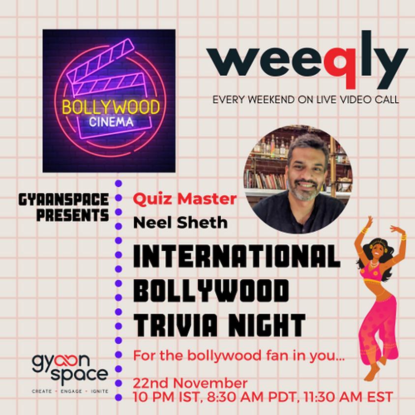 International Bollywood Trivia Night by Neel Sheth