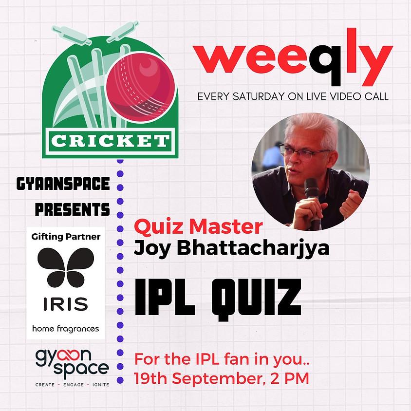 IPL Quiz by Joy Bhattacharjya
