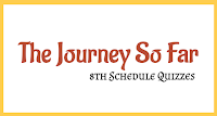 The Journey So Far | 8th Schedule Quizzes