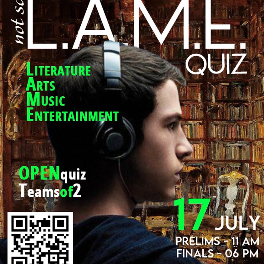 L.A.M.E. Quiz